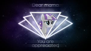 [VoE] Dear Mama ~ You Are Appreciated by 2bitmarksman