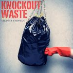 Knockout Waste by KATOK