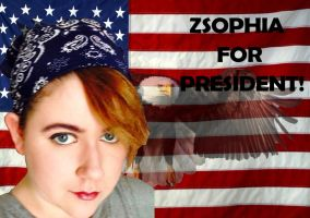 Zsophia For President! by zsocreed