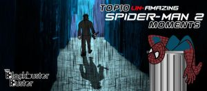 BBB - Top 10 Un-Amazing Spiderman Moments by EuJoyuen