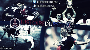 Histoire Du PSG - Made by Me :) by ByRiqz
