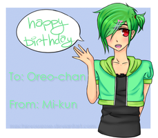.Gift. Hbd Oreo-chan by MischievousRose