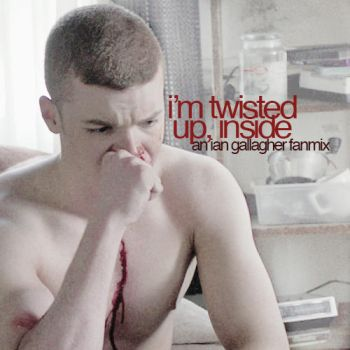 i'm twisted up, inside [an ian gallagher fanmix] by maria-thg