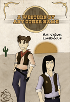 A Western By Any Other Name by Toboe-LoneWolf
