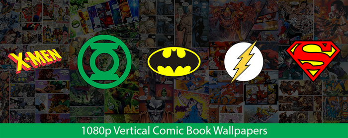 1080p Vertical Comic Book Wallpapers by MetallicaSeid