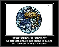 Resource Based Economy by JackZeitgeist