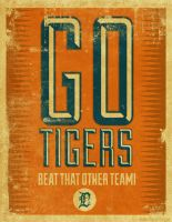 All Purpose TIGERS Support Poster by PaulSizer