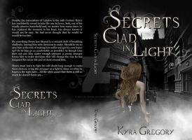 Cover: Secrets Clad in Light by Kyra Gregory by kek19