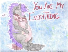 You are my Everything by JulieSchuster