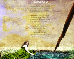Dried Oasis by poetryanddesign