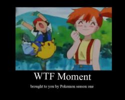 WTF moments by Pokefan117