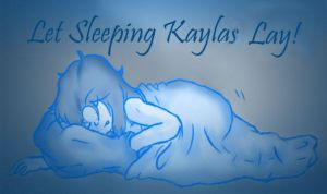 Let Sleeping Kaylas Lay by Pokemon-Chick-1