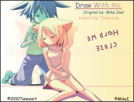 Draw With Me by MikeI. Anime 2 by Tanaxanime