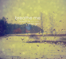 Breathe Me by Liebeistverboten