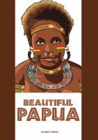 Beautiful Papua by botarakea