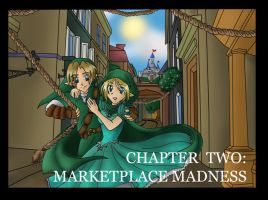 Ch 2: Marketplace Madness by Mischavie