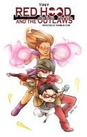 Tiny Red Hood and the Outlaws issue 1 by yolin