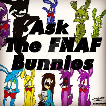 The Official Ask The FNAF Bunnies by StarArt101