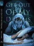 Book cover - Get Out of My Dreams by Alan J. Lewis by CathleenTarawhiti