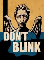 Don't Blink by lil-n00dle