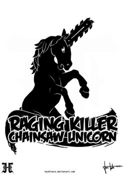 Raging Killer Chainsaw Unicorn - T-shirt design by JanTuts