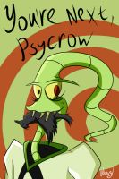You're next, Psycrow by ShizaLuckyDevil