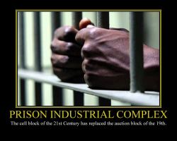 Prison Industrial Complex Motivational Poster by DaVinci41