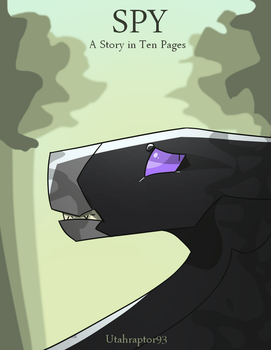 Spy - A Story in Ten Pages Cover by Utahraptor93