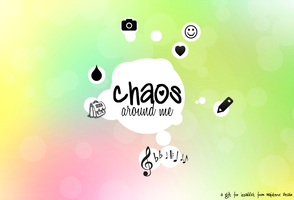 Chaos Around Me by leoaw