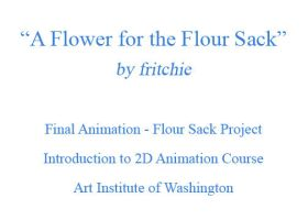 Flower 4 Flour Sack- ANIMATION by fritchie