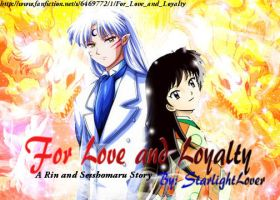 Rin and Sesshomaru: For Love and Loyalty by DacierDesigns