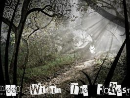 .:~ Deep Within The Forest ~:. by Lovepiko