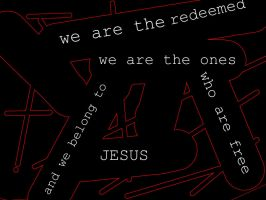 We Are The Redeemed by WolvesRock15