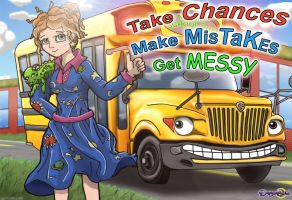Take Chances, Make Mistakes, Get Messy by dreamastermind