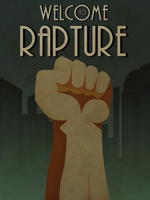 Welcome to Rapture by FeveredDreams