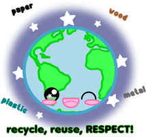 Recycle, Reuse, RESPECT 2012 by Crystal-Moore