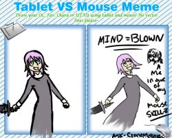 Tablet Vs Mouse Meme MY MIND = BLOWN! by Ask-CronaMakenshi