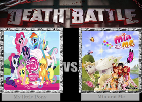 Death Battle - My little Pony V.S Mia and Me by Badboylol
