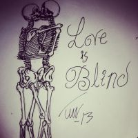 Love Is Blind by HellHasNoFire