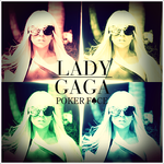 Lady GaGa - Poker Face CD Cover by GaGanthony