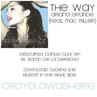 The Way (feat. Mac Miller) [MP3] - Pedido by CrayolaWasHere