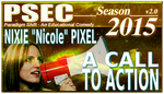 PSEC 2015 Nixie Nicole Pixel A CALL TO ACTION by paradigm-shifting
