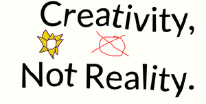 Creativity, Not Reality by TheUltimateSpiderFan