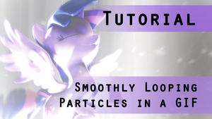 SFM Tutorial: Smoothly Looping Particles in a GIF by argodaemon