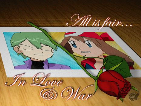 All is fair in Love and War by martianlightsaber