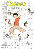 Cronica Tropical 2.0 by Ronin-errante