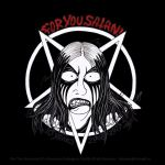 FOR YOU SATAN 10th ANNIVERSARY by satanen