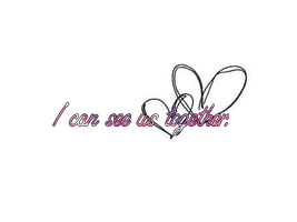 I can see us together PNG by LarahLoveyou