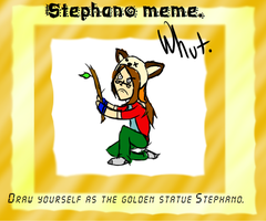 Stephano Meme by SexyChimera
