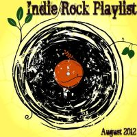 Indie Rock Playlist August 2012 by Criznittle